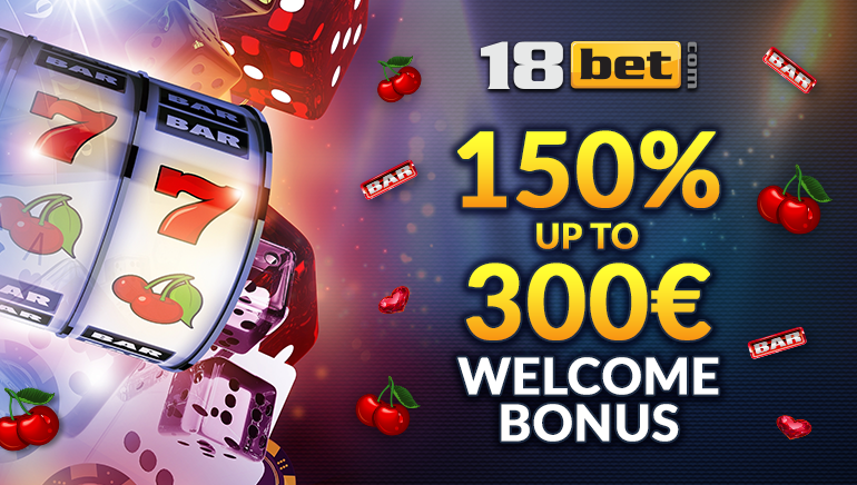 Enhanced 150% Welcome Bonus up to €300 at 18bet Casino