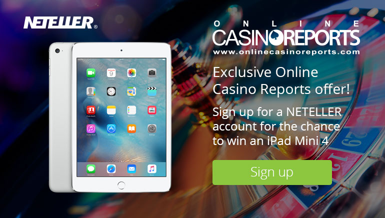 Win an iPad Mini 4 With NETELLER And Online Casino Reports