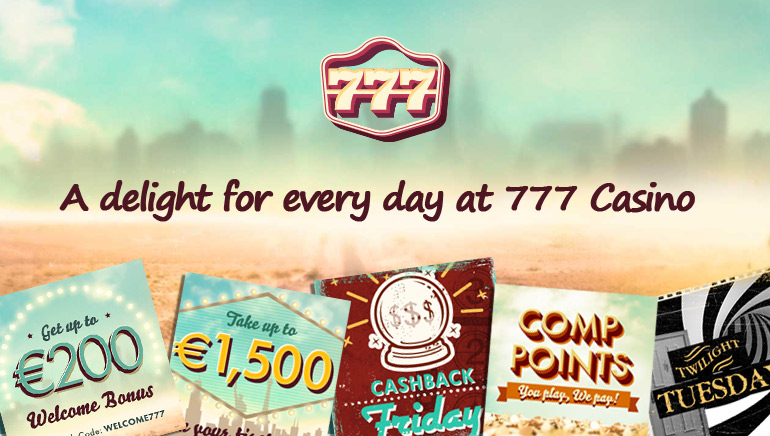 A Delight for Every Day at 777 Casino