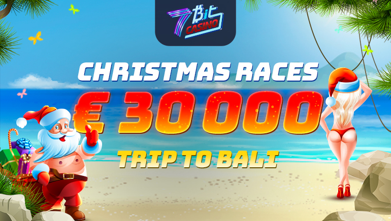 Win Trip to Bali & Other Groovy Prizes With 7Bit Casino's Christmas Races