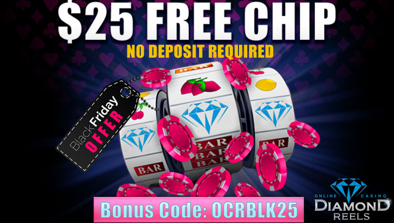 Black Friday Exclusive: Get $25 Free at Diamond Reels Casino
