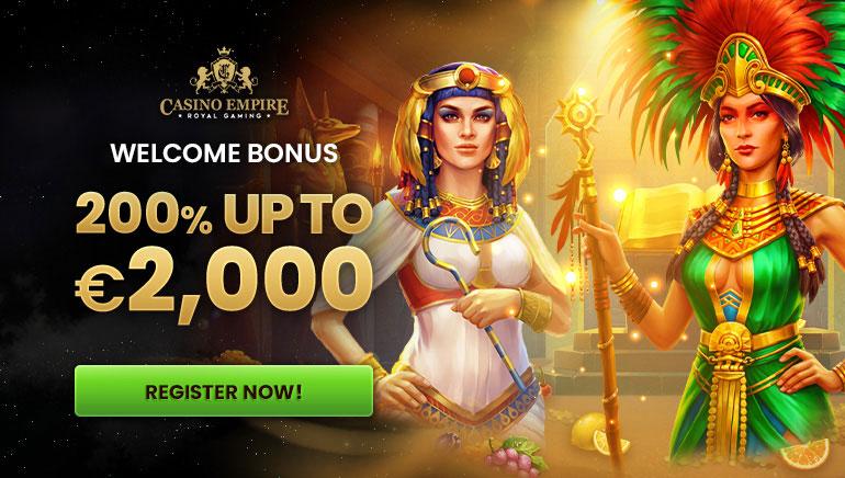 Royal Bonus of 200% up to €2,000 Awaiting New Players at Casino Empire