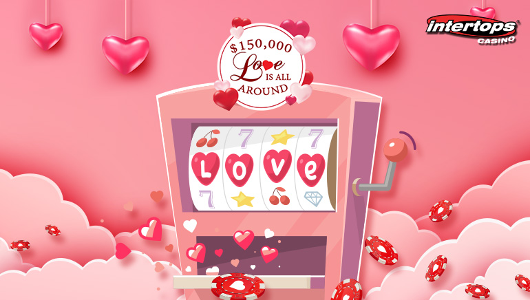 Love Is In The Air With Intertops Casino $150k Love Is All Around Contest