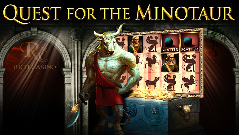 Rich Casino Launches Quest for the Minotaur