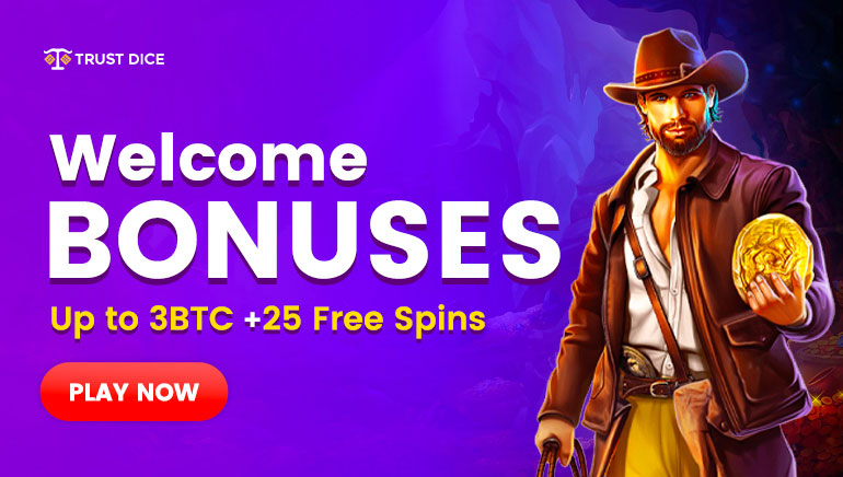 Trust Dice - Get up to 3₿ + 25 Free Spins, Crypto Supported
