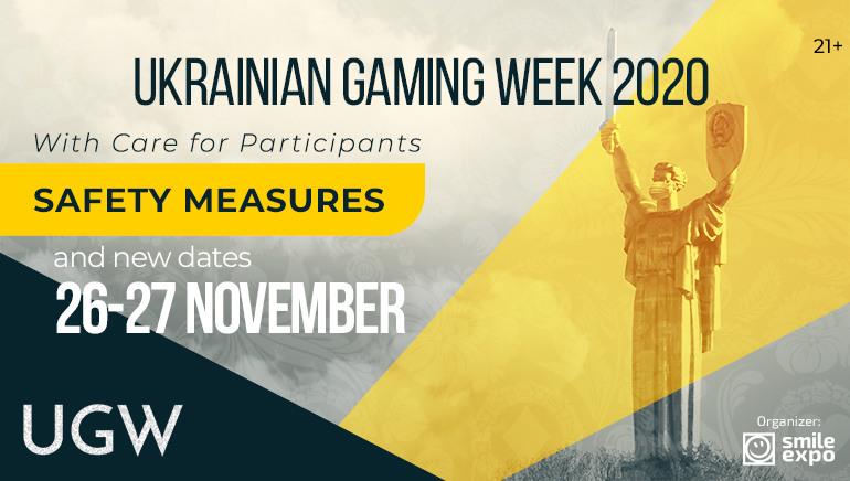 The much-awaited Ukraine Gaming Week UGW 2020 will have to be a-waited a bit longer