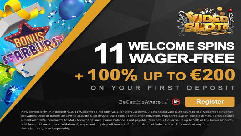 €200 Welcome Bonus and 11 Wager-free Spins Await at Videoslots Casino
