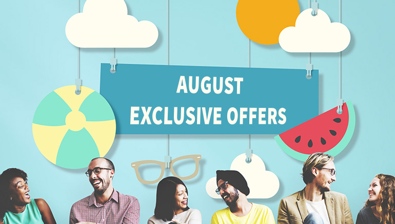 Steaming Hot Exclusive Offers for August 2016