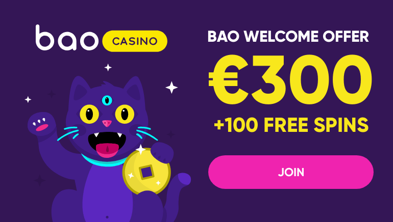 €300 Welcome Package & 100 Free Spins at Bao Casino