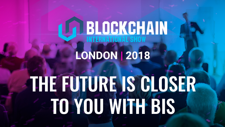 Blockchain International Show (BIS) London