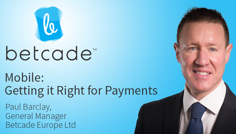 Mobile: Getting it Right for Payments