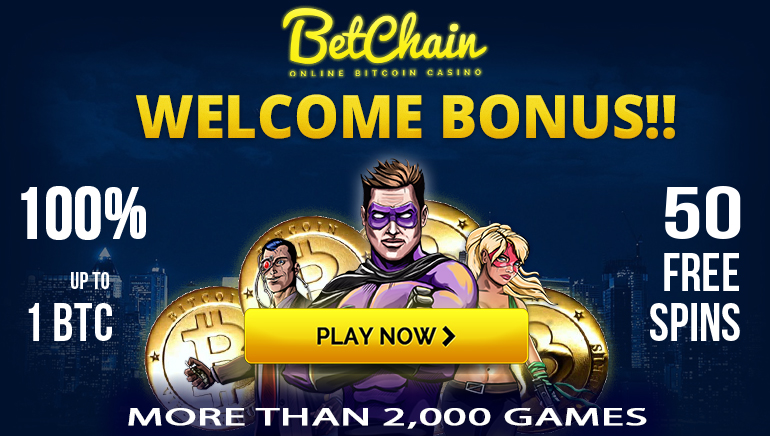 Start Your BetChain Adventure with Massive 1 BTC Welcome Bonus