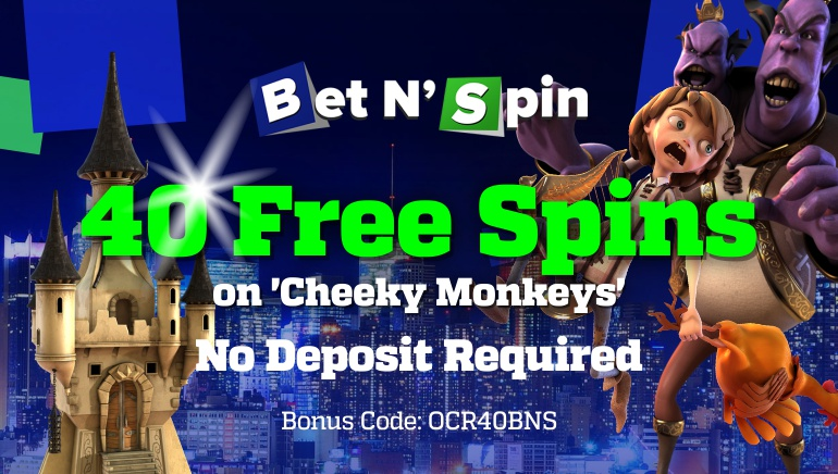 Try Cheeky Monkeys Slot with 40 Free Spins from Bet'N'Spin Casino