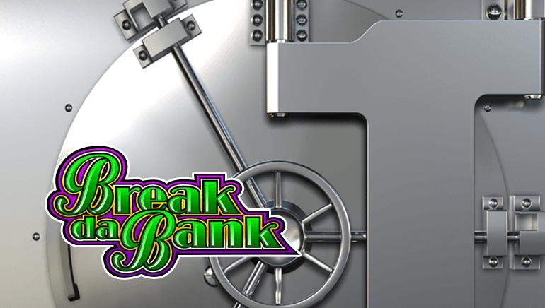 Game Feature: Break da Bank Again