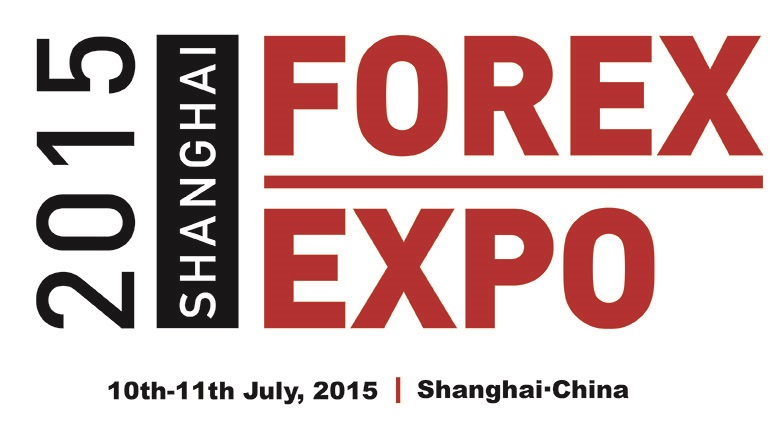 Chinese Forex Expo 2015 Opens in Shanghai This July