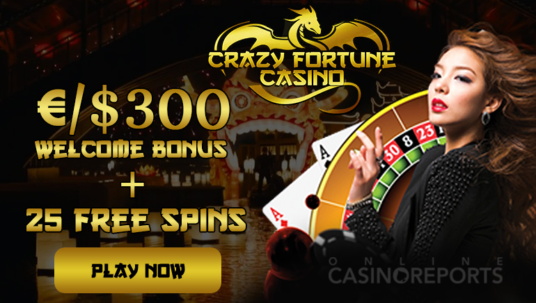 €/$300 and 25 Free Spins up For Grabs with Crazy Fortune's Welcome Bonus
