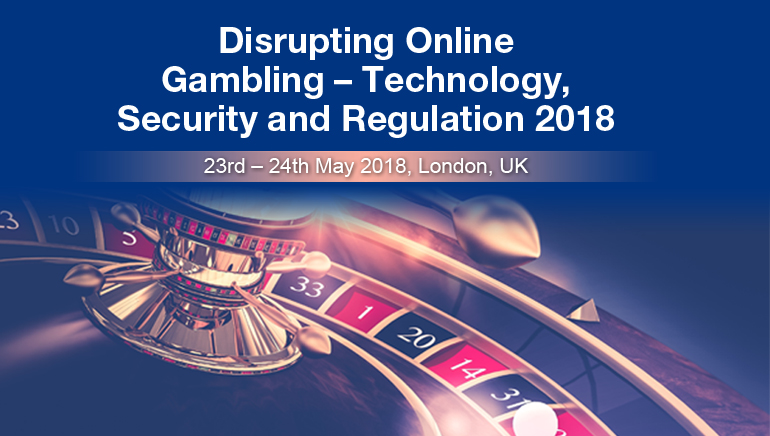 Disrupting Online Gambling – Technology, Security and Regulation