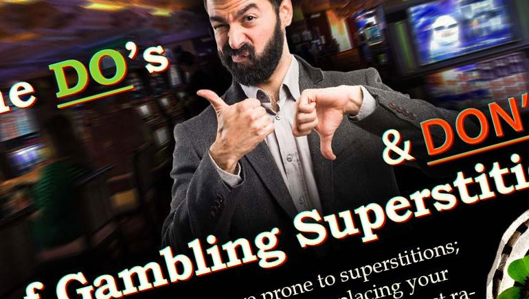 The Do's and Don'ts of Gambling Superstitions