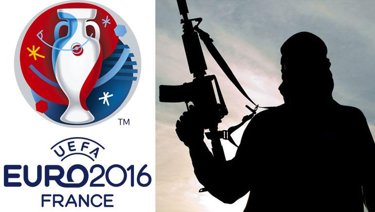Euro 2016 Terror Threat
