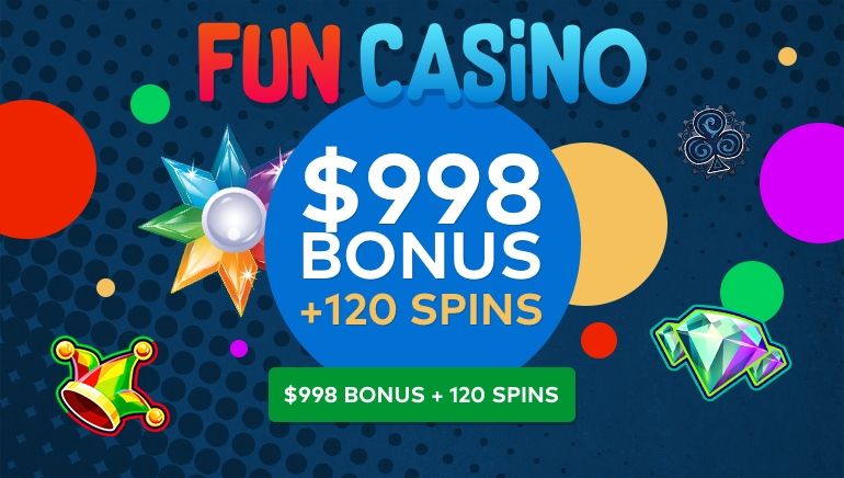 Join the Party: $998 and 120 Free Spins Available at Fun Casino