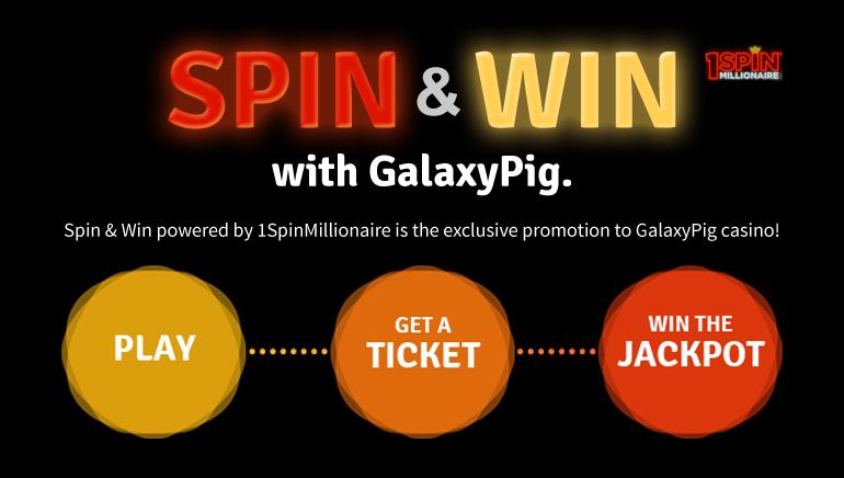 Win Big with GalaxyPig Casino 1SpinMillionaire Promo