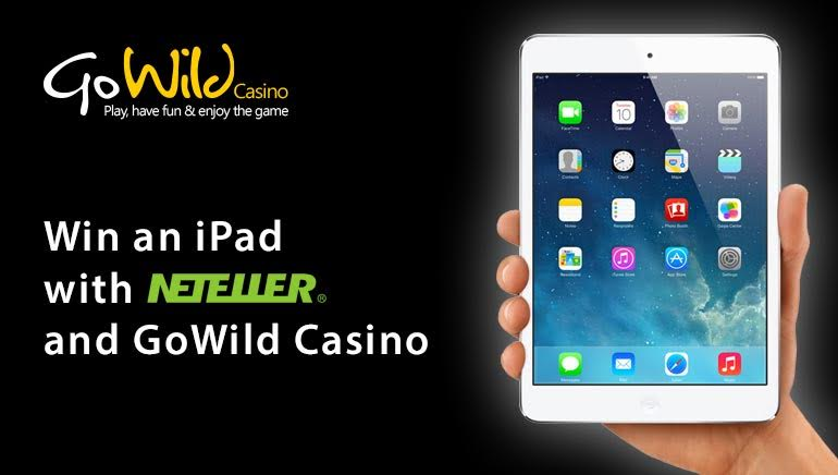 NETELLER And Go Wild Casino Offer a Crazy iPad Giveaway
