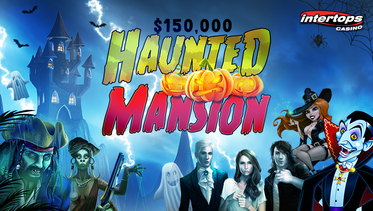 $150,000 Up for Grabs in Intertops Casino's Haunted Mansion Contest