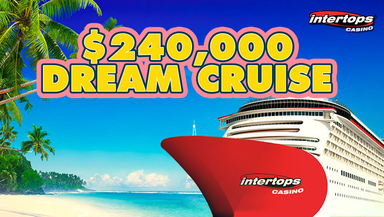 Dreams Can Come True With Dream Cruise Bonus Contest At Intertops Casino