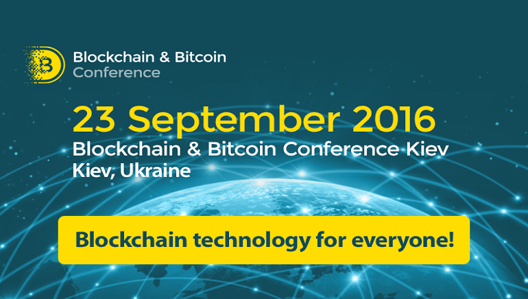 Cryptocurrencies Set to Secure Place on the Map at The Blockchain & Bitcoin Kiev Conference