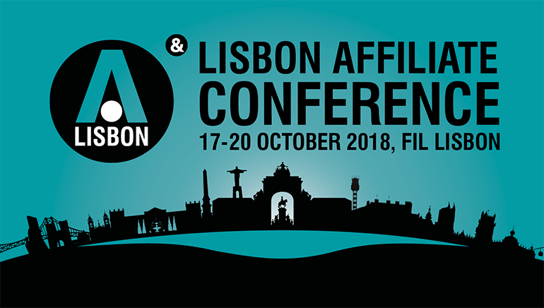 Affiliate Conference Splashes Down in Lisbon with a New Location to Mark a New Era in October