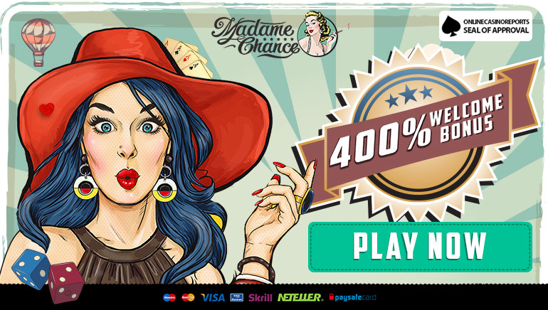 Whopping 400% New Player Match Bonus up to €800 at Madame Chance Casino