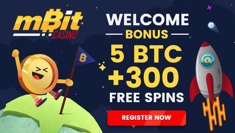 Claim 5 BTC + 300 Free Spins at mBit Casino