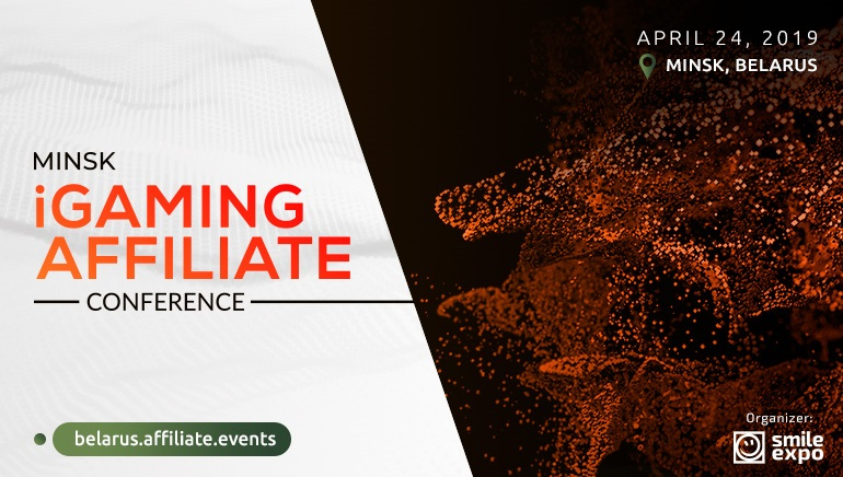 Minsk iGaming Affiliate Conference Planned for April 2019