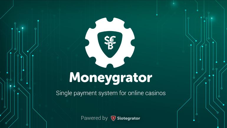 Slotegrator Unveils Moneygrator Payment Platform