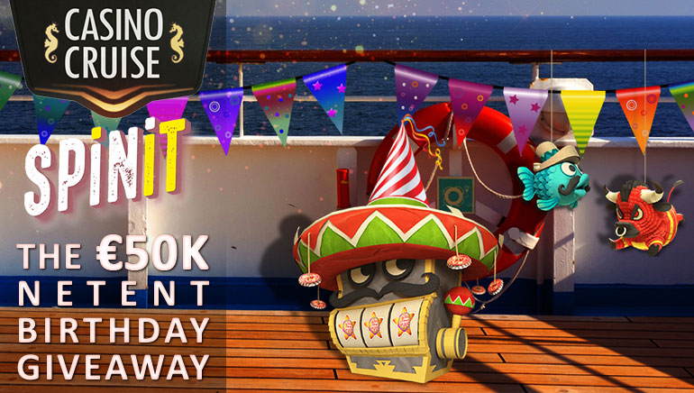 Celebrate NetEnt's Birthday with €50k Giveaway at Casino Cruise and SPiNiT