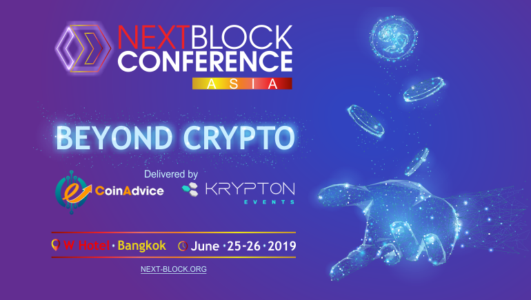 This year's NEXT BLOCK ASIA to Offer Enhanced Blockchain Opportunity in Bangkok