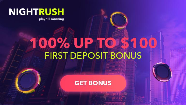 100% Welcome Bonus up to €100 at NightRush Casino