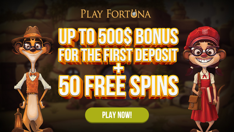 Find Your Luck at Play Fortuna Casino: $500 Welcome Bonus & 50 Free Spins