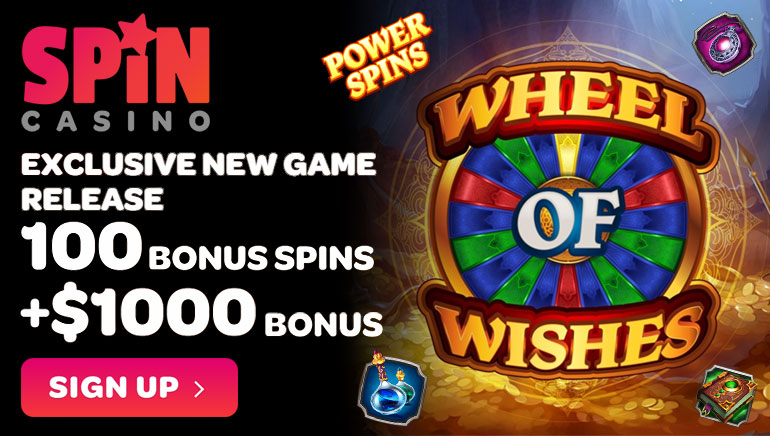 Spin Casino's $1000 Offer & 100 Spins for Wheel of Wishes Slot