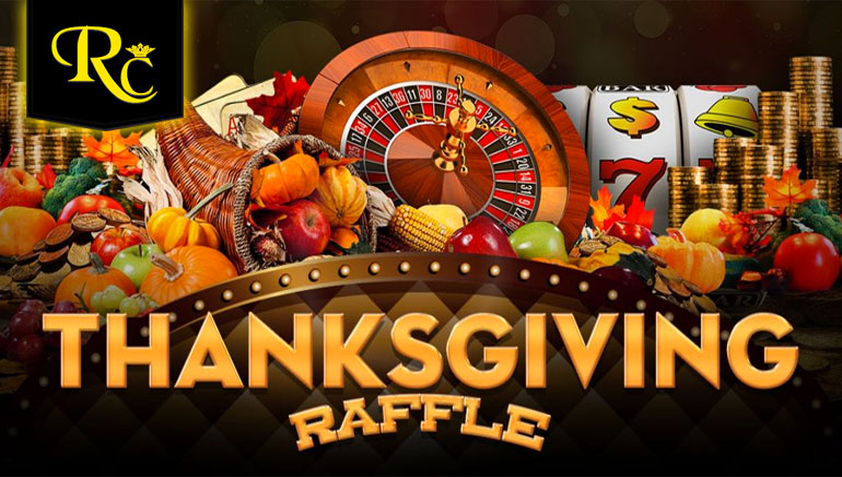 Be a Part of the Thanksgiving Raffle at Rich Casino