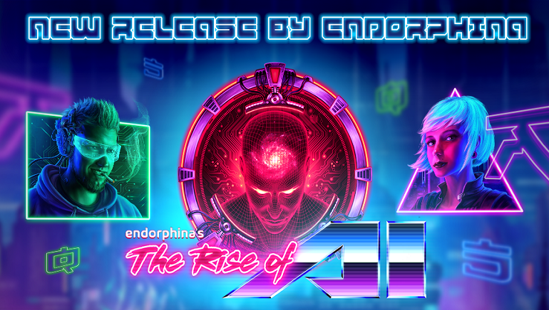 Enter A Dystopian Future With The Rise Of AI Slot From Endorphina