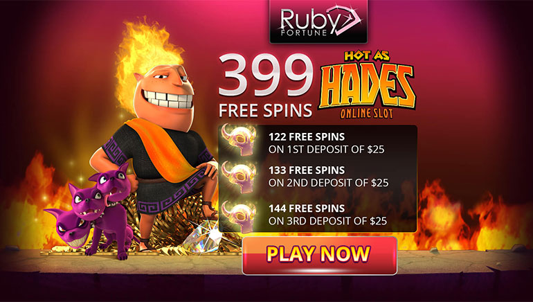 Claim 399 Hot as Hades Freespins at Ruby Fortune Casino