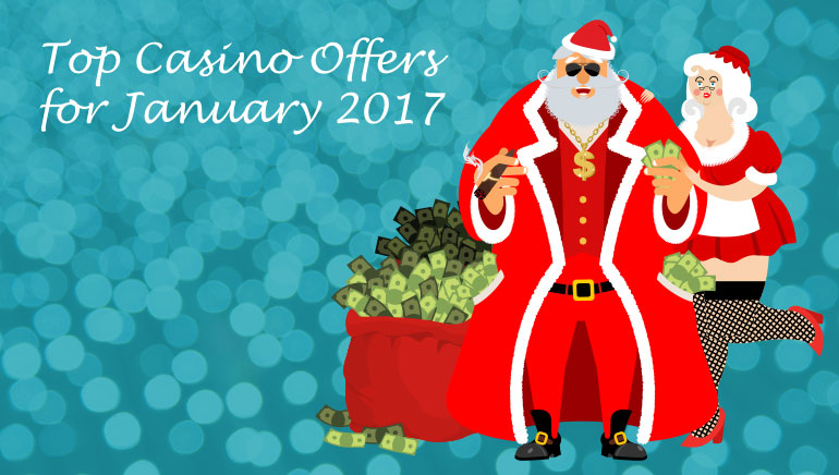 Top Casino Offers for January 2017