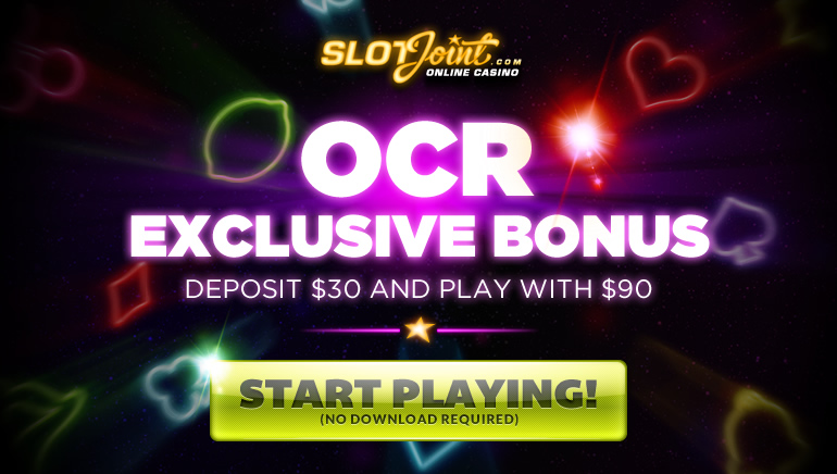Start Big at SlotJoint Casino with An Exclusive OCR Bonus