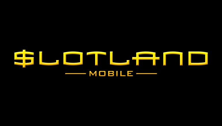 Slotland Joins Mobile Casino Revolution