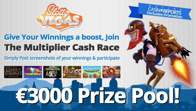 Win up to €800 at The Exclusive Slotty Vegas-OCR Multiplier Cash Race