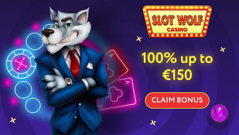 €150 Welcome Bonus for Joining SlotWolf Casino