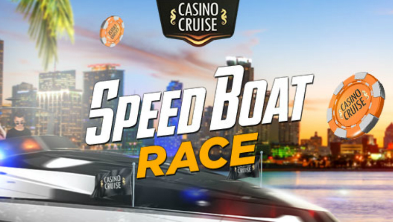 Win up to $1,500 at the Casino Cruise Speed Boat Race