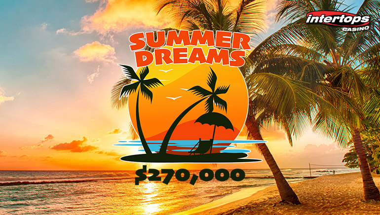 Celebrate Summer At Intertops Casino With $270,000 Summer Dreams Bonus Comp