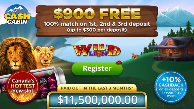 Cash Cabin Offering $900 Bonus Package